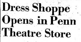 Penn Dress Shoppe Opens 11.8.39