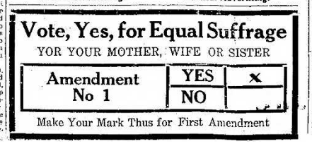 Vote Yes for Equal Suffrage 11.2.1915 TH